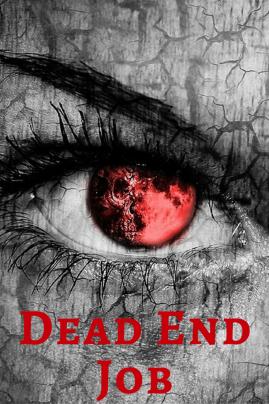 Dead End Job (1)